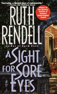 A Sight for Sore Eyes By Rendell, Ruth