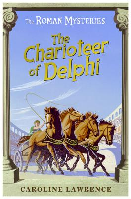 The Charioteer of Delphi By Lawrence, Caroline